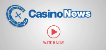 Casino News Video Bulletin