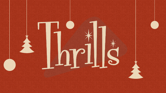 Get Even More Christmas Thrills This Year!